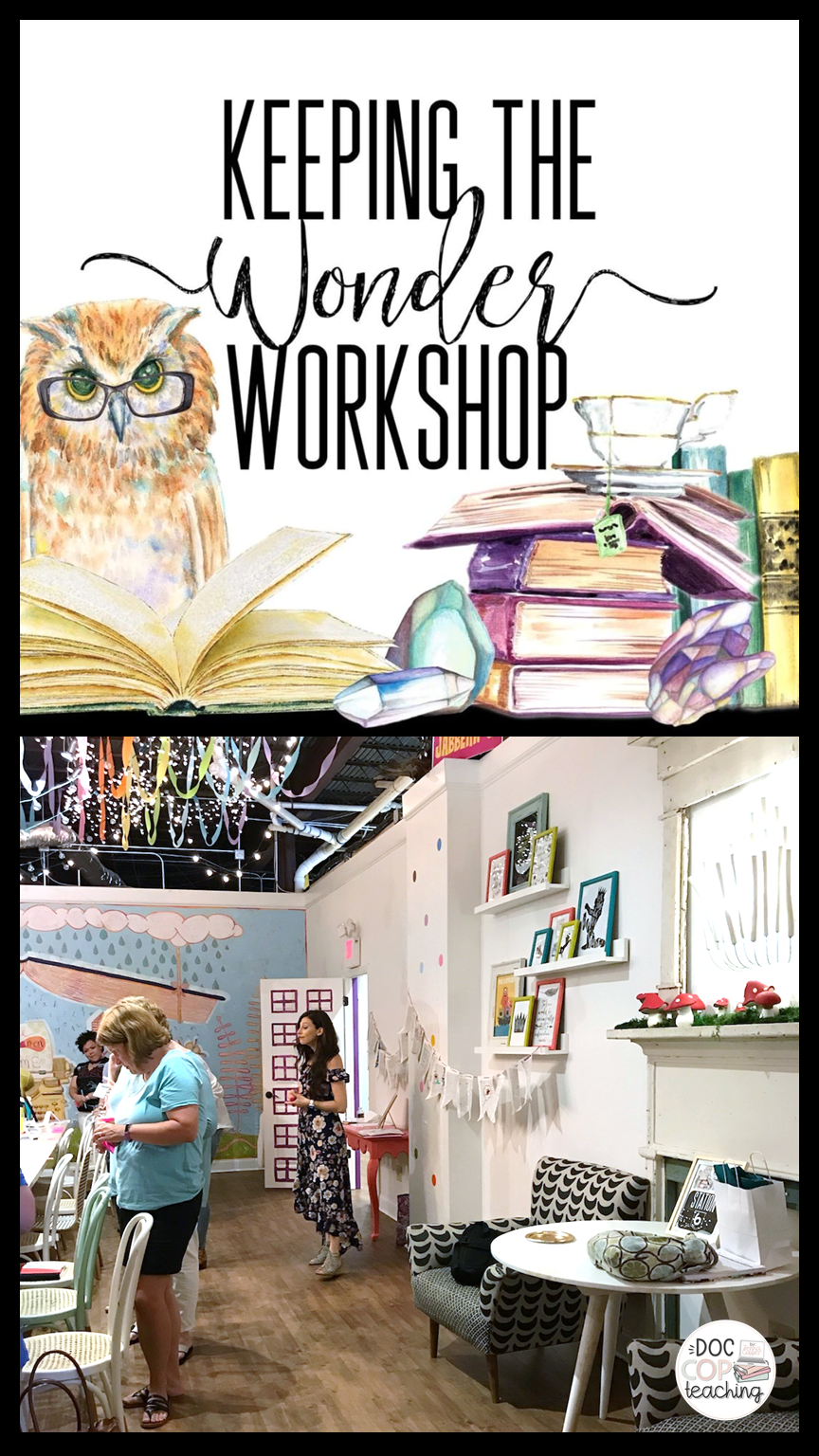 Keeping the Wonder Workshop at the Story Shop