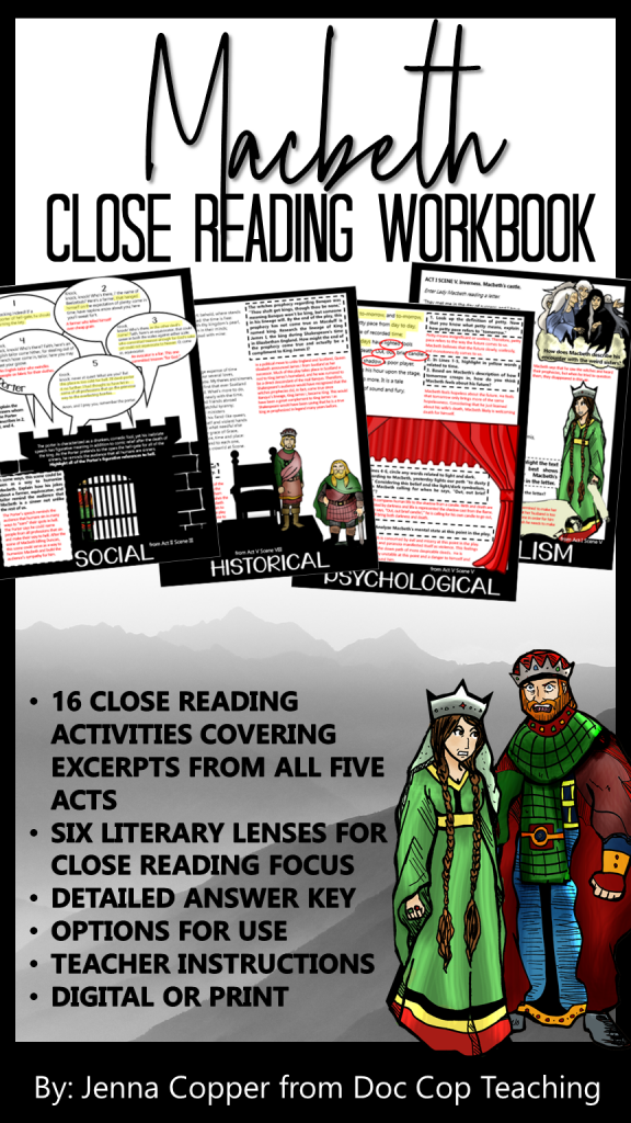 Macbeth Close Reading Workbook includes 16 close reading passages that cover all five acts.